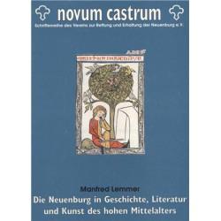 Die Neuenburg in Geschichte, Literatur und Kunst des Hohen Mittelalters