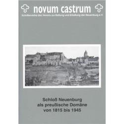 Schloss Neuenburg als preußische Domäne von 1815 bis 1945